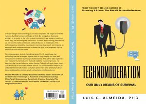 TechnoModeration: Our Only Means Of Survival
